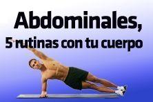 Abdominales, 5 rutinas con tu cuerpo