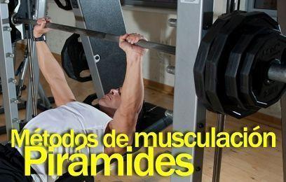 Métodos de musculación: Pirámides